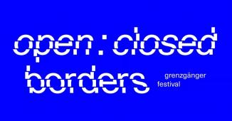 Festival //open : closed borders